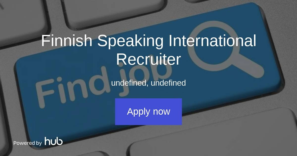 Finnish Speaking Jobs